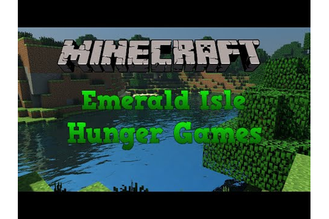 Minecraft PC - Emerald Isle Hunger Games with Friends ...