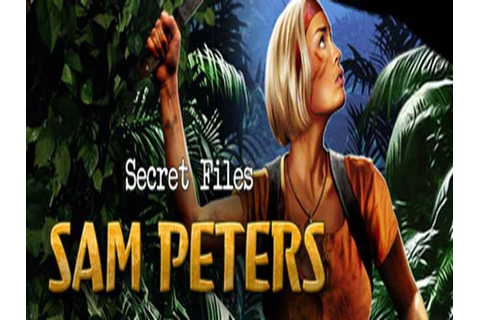 Secret Files - Sam Peters pc game free download - OUR SOFT ...