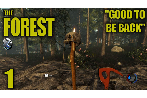 "The Forest Gameplay / Let's Play (S-3) -Ep. 1- ""Good To Be ..."