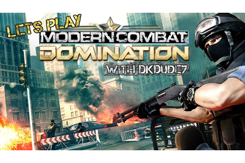 Modern Combat Domination pt. 6 - YouTube