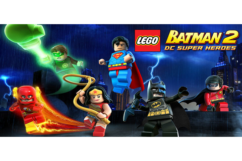 [100MB] DOWNLOAD LEGO BATMAN 2 : DC SUPER HEROES GAME ON ...