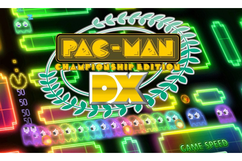 Pac-Man Championship Edition DX - Review | Windows Central