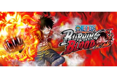 One Piece Burning Blood on Steam