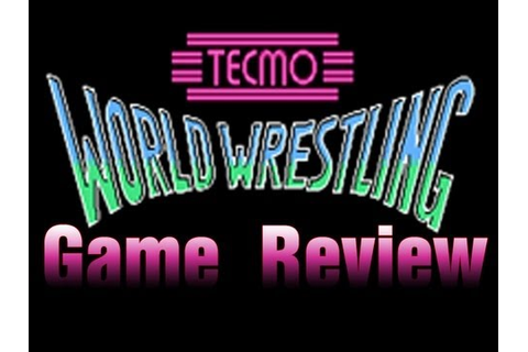 Game Review: Tecmo World Wrestling - YouTube