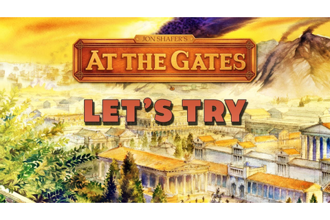 Lets Try: Jon Shafer's At the Gates - Dark Age 4X Game ...