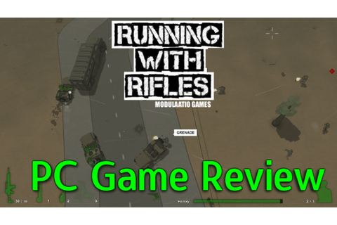 Running With Rifles PC Game Review - YouTube