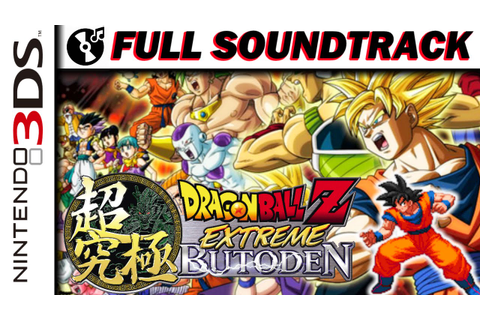 FULL GAME OST | Dragon Ball Z: Extreme Butōden - YouTube