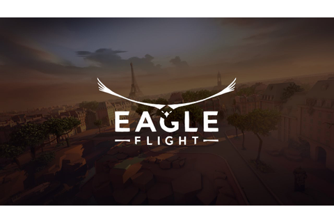 Eagle Flight Soars onto VR - Hey Poor Player
