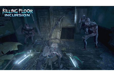 Killing Floor: Incursion – Popular horror shooter claws ...