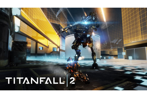 Titanfall 2 - The War Games Gameplay Trailer - YouTube
