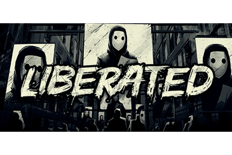 LIBERATED PC Game Free Download