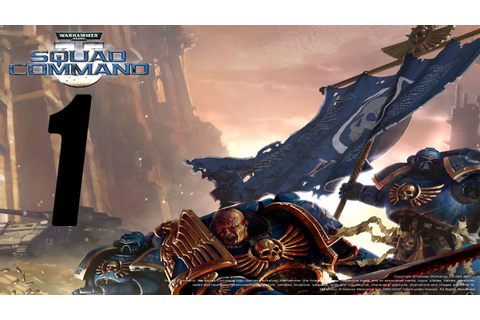 Warhammer 40,000: Squad Command (1) - YouTube