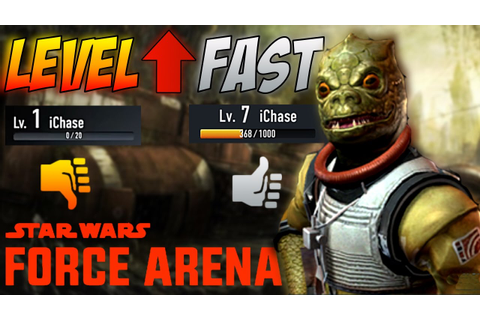 Star Wars Force Arena - How To LEVEL UP FAST - Best Deck ...