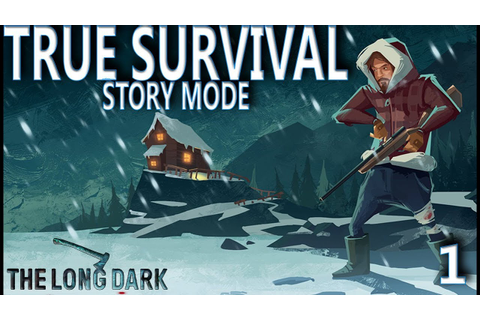 This Game Is Brutal - The Long Dark (STORY MODE) - Part 1 ...