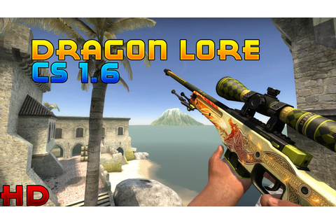AWP Dragon Lore HD [CS 1.6] - YouTube