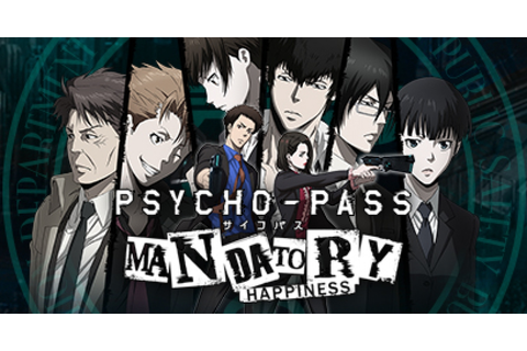 PSYCHO-PASS: Mandatory Happiness - Game | GameGrin