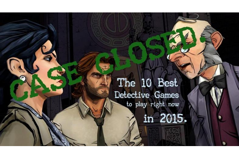 The 10 Best Detective Games To Play Right Now ...