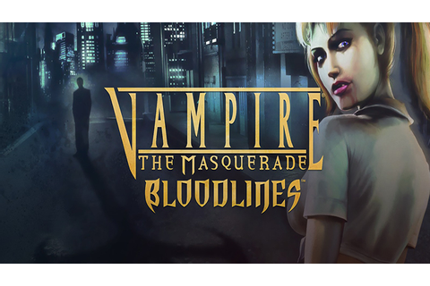 Vampire: The Masquerade Bloodlines - Download - Free GoG ...