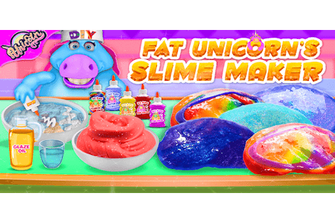 Download Mr. Fat Unicorn Slime Maker Game! DIY Squishy Toy ...