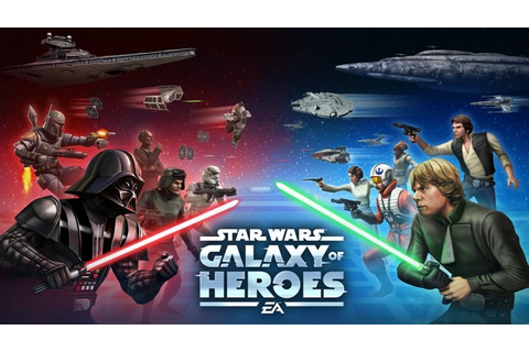 Star Wars: Galaxy of Heroes gets Android-exclusive content ...