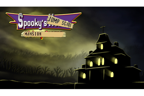 Spooky's Jump Scare Mansion 3.0.1 file - Indie DB