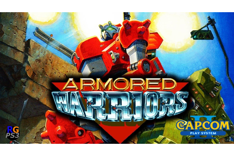 [PS3/PKG] Armored Warriors ARCADE CPS2 - YouTube
