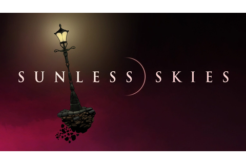 Sunless Skies - A Cosmos Exploring, Literary RPG Heads To ...