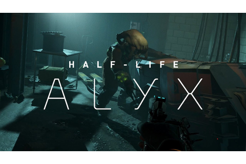 Half-Life: Alyx Gameplay Video 1 - YouTube