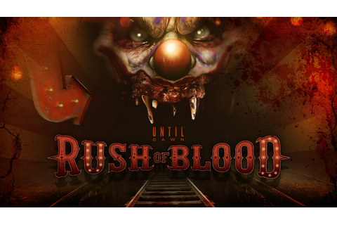 TEST. Until Dawn : Rush of Blood - Une vraie terreur