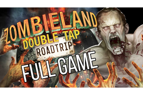 ZOMBIELAND DOUBLE TAP ROAD TRIP Gameplay Walkthrough Part ...