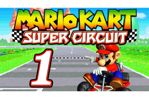 Let's Play Mario Kart: Super Circuit - Part 1 - Pilz-Cup ...