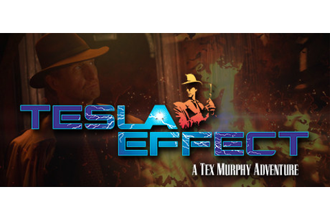 Save 80% on Tesla Effect: A Tex Murphy Adventure on Steam