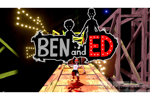 Ben and Ed Free Download - Ocean Of Games
