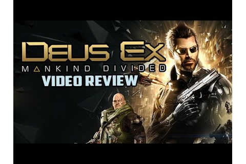 Deus Ex: Mankind Divided PC Game Review - YouTube