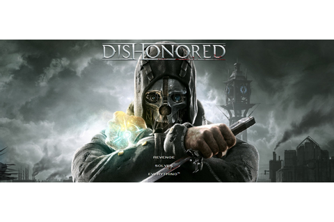 Dishonored 1 free download pc game full version | free ...