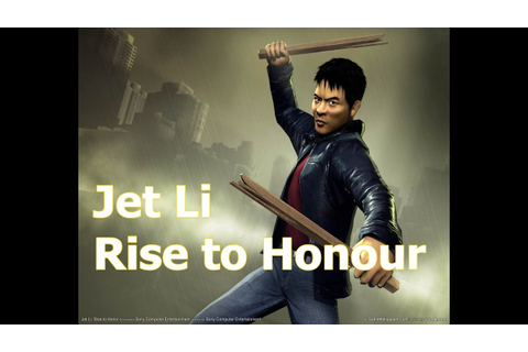 Jet Li Rise To Honour - gameplayzin ne? - YouTube