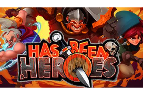 Has Been Heroes 2017 Full HD Gameplay NEW GAME - YouTube