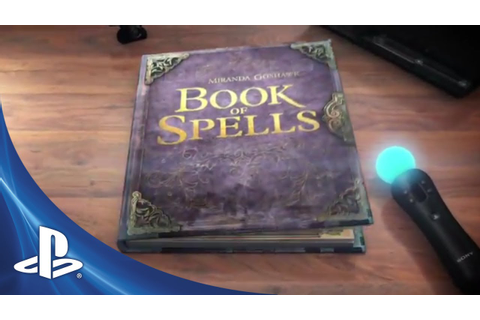First Spells with Wonderbook™: Book of Spells - YouTube