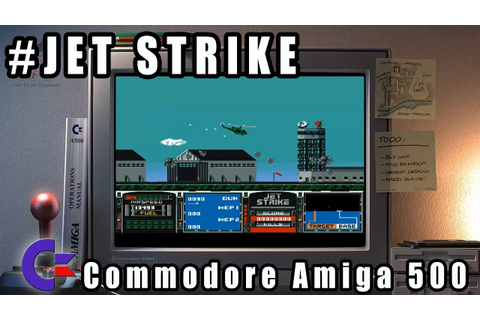 Jet Strike - Commodore Amiga 500 Gameplay Demo - YouTube