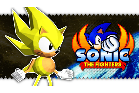 Sonic the Fighters - Super Sonic Playthrough (Full Game ...