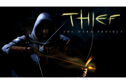 Thief: The Dark Project is 20 years old, and you should ...