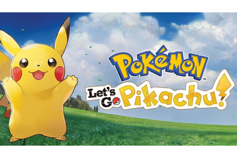 Pokemon Let's Go Pikachu - YouTube