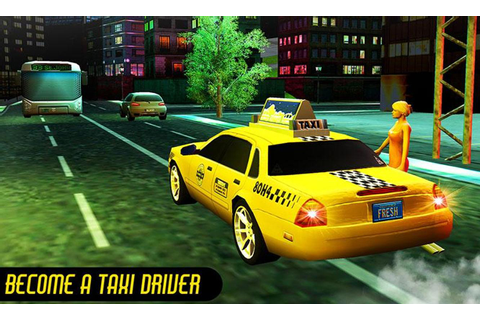 Crazy Taxi Car Driving Game: City Cab Sim 2018 for Android ...