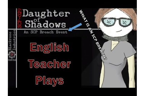 Steam Community :: Daughter of Shadows: An SCP Breach Event
