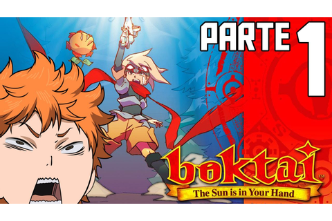 Boktai The Sun is in Your Hand - Parte 1 - TAIYOOOOOOOH ...