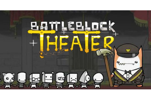 BattleBlock Theater | Game Grumps Wiki | FANDOM powered by ...