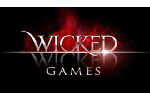 Wicked Wicked Games - Wikipedia