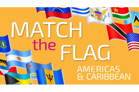 Match the Flag: Americas & Caribbean | Play Free Online ...