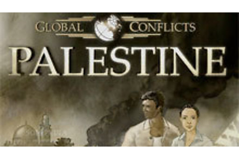 Global Conflicts: Palestine | macgamestore.com
