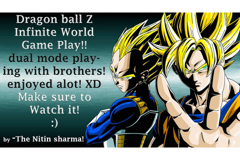 Dragon ball z : Infinite world dual mode game play (india ...